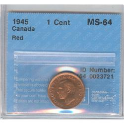 Cent 1945, graded CCCS MS-64; Red.