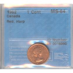 Cent 1962, graded CCCS MS-64; Red, Harp.