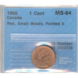 Cent 1965, graded CCCS MS-64; Red Small Beads, Pointed 5. Type 1.