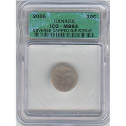 10 Cents 2006, graded ICG MS-63; Obverse Capped Die Strike.