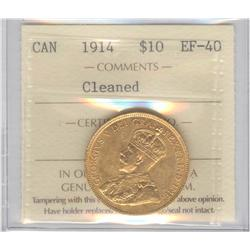 10 Dollars 1914, graded ICCS EF-40; Cleaned.